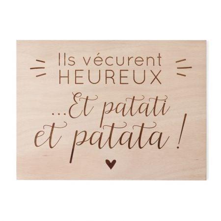 """Panneau en bois """"Et patati..."""