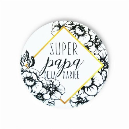 "Badge ""super papa de la mariée"""