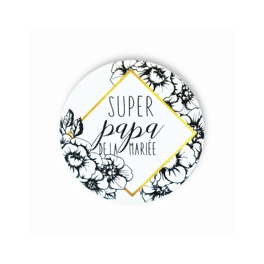 """Badge """"super papa de la mariée"""""""