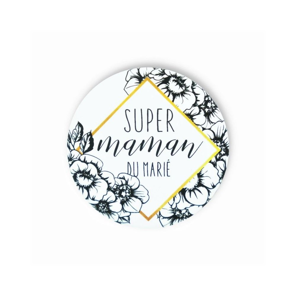 """Badge """"Super maman du marié"""""""