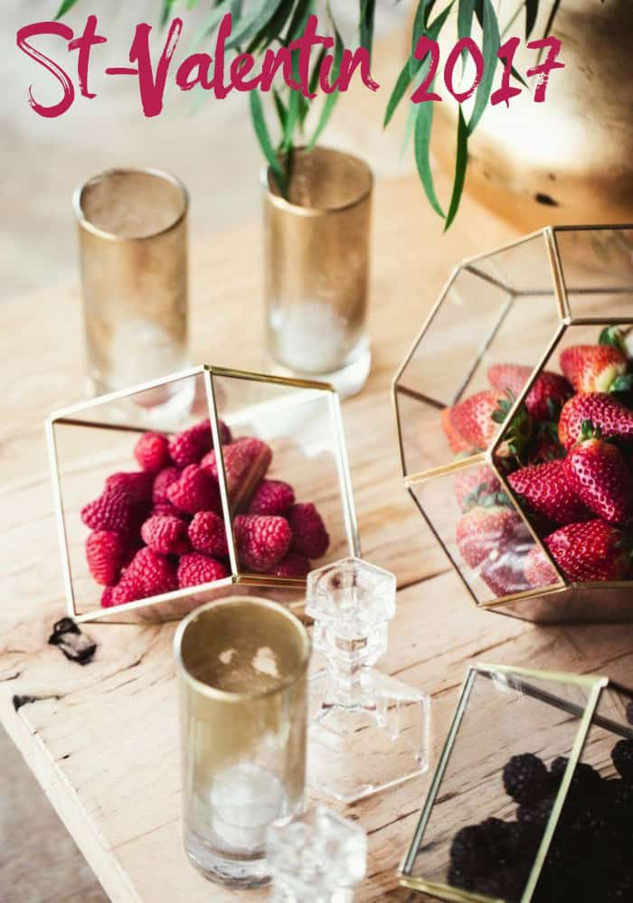 5 idées pour la St-Valentin 2017